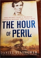The Hour of Peril: The Secret Plot to Murder Lincoln Before the Civil War . Preowned. Free Shipping. The Hour of Peril: The Secret Plot to Murder Lincoln Before the Civil War . Preowned. Great Deal !