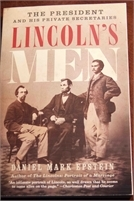Lincolns Men: The President and His Private Secretaries. Preowned. Great Deal ! Free Shipping Lincolns Men: The President and His Private Secretaries. Preowned. Great Deal !