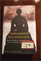 The Assassins Accomplice Book by kate clifford larson. preowned. Great deal! Free Shipping The Assassins Accomplice Book by kate clifford larson. preowned. Great deal!