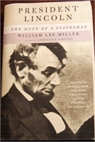 President Lincoln: The Duty of a Statesman. Preowned. Great Deal ! Free Shipping President Lincoln: The Duty of a Statesman. Preowned. Great Deal !